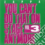 You can't do that 3 cd musicale di Frank Zappa