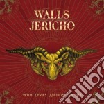 WITH DEVILS AMONGST US ALL                cd musicale di WALLS OF JERICHO