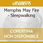 Memphis May Fire - Sleepwalking cd musicale di MEMPHIS MAY FIRE