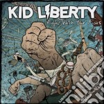 Fight with your fists cd musicale di Liberty Kid