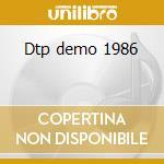 Dtp demo 1986 cd musicale di Sadus