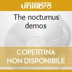 The nocturnus demos cd musicale