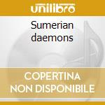 Sumerian daemons cd musicale di Flesh Septic