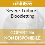 BLOOD LETTING                             cd musicale di Torture Severe