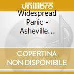 ASHEVILLE CIVIC CENTER cd musicale di WIDESPREAD PANIC