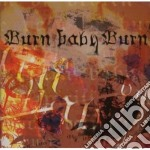 Burn baby burn cd musicale di Norman howard & joe