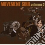 Volume 2 cd musicale di Movement soul (v.a.)