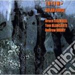 Solar forge cd musicale di Totem