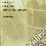Jugendstil cd musicale di C.speed/c.cheek/s.f.