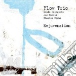 REJUVENATION                              cd musicale di FLOW TRIO