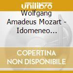 Apex opera: idomeneo (selezione) cd musicale di Wolfgang Amadeus Mozart
