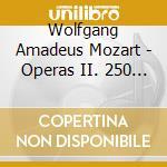 Mozart: 250? anniversario - opera ii (b cd musicale di Wolfgang Amadeus Mozart
