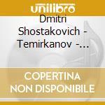 SINFONIE NN. 5 & 6 cd musicale di SHOSTAKOVICH\TEMIRKA