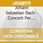 CONCERTI PER VIOLINO E ARCHI (BWV 1042-1 cd musicale di BACH\BEZUIDENHOUT -