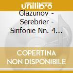 SINFONIE NN. 4 & 7 cd musicale di GLAZUNOV\SEREBRIER