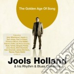 The golden age of song cd musicale di Holland jools & rhyt