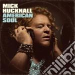 Mick Hucknall - American Soul cd musicale di Mick Hucknall