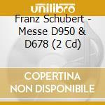Apex: messe d950 & d678 cd musicale di Schubert\harnoncourt