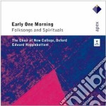 Apex: early one morning (folksongs & spi cd musicale di Vari\higginbottom