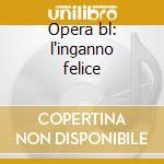 Opera bl: l'inganno felice cd musicale di Rossini\minkowski -