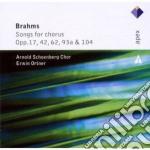 Apex: brani per coro op. 17- 42 - 62 - 9 cd musicale di Brahms\ortner -arnol