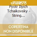 QUARTETTI PER ARCHI NN. 1-3 & SOUVENIR O  cd musicale di Q Tchaikovsky\keller