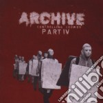 CONTROLLING CROWDS IV                     cd musicale di ARCHIVE
