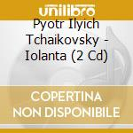 IOLANTA                                   cd musicale di Tchaikovsky\rostropo