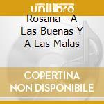 A las buenas y las mala cd musicale di Rosana