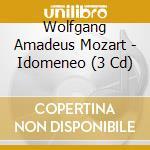 IDOMENEO                                  cd musicale di Wolfgang Amadeus Mozart