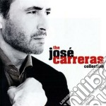 JOSE CARRERAS COLLECTION cd musicale di Jose' Carreras