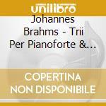 TRII PER PIANOFORTE & PIANO TRIO OP. POS  cd musicale di Fontenay Brahms\trio