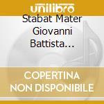GLORIA & STABAT MATER                     cd musicale di Vivaldi - pergolesi\