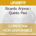 5 piso cd musicale di Ricardo Arjona