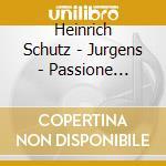 DAW 50: PASSIONE SECONDO SAN LUCA cd musicale di Schutz\jurgens