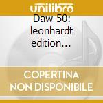 Daw 50: leonhardt edition [concerti-suit cd musicale di Vari\leonhardt (box