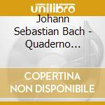 Bach - Stubbs - Tragicomedia - Daw 50: Quaderno Musicale Di Anna Magdalena Bach cd musicale di Bach\stubbs - tragic