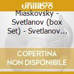 Svetlanov edition: integrale sinfonie & cd musicale di MIASKOVSKY\SVETLANOV