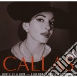 BIRTH OF A DIVA - LEGENDARY EARLY RECORD cd musicale di Maria Callas