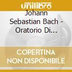 Daw50: oratorio di natale cd musicale di Johann Sebastian Bach