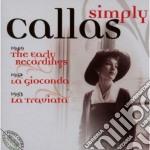 Simply callas (box 6cd: recital-gioconda cd musicale di WAGNER-BELLINI-PONCH