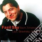 Bach - tchaikovsky - liszt - stravinsky cd musicale di Vari\say fazil (box