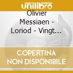 APEX: VINGT REGARDS SUR L'ENFANT JESUS cd musicale di Messiaen\loriod