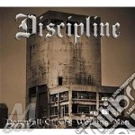 CD - DISCIPLINE - DOWNFALL OF THE WORKING MAN cd musicale di DISCIPLINE
