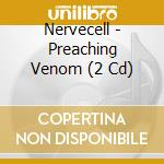 PREACHING VENOM                           cd musicale di NERVECELL