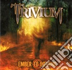 EMBER TO INFERNO cd musicale di TRIVIUM