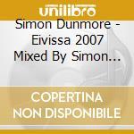DEFECTED EIVISSA 2007   (2CD+DVD) cd musicale di ARTISTI VARI