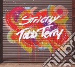 STRICTLY                                  cd musicale di Todd Terry