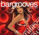 BARGROOVES DISCO HEAT (BOX 3CD) cd musicale di ARTISTI VARI
