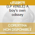 (LP VINILE) A boy's own odissey lp vinile di Artisti Vari